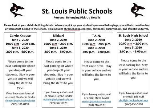 St. Louis Public Schools Pick up personal items schedule.  June 2nd from 10 - 2, and June 3 from 2-6.